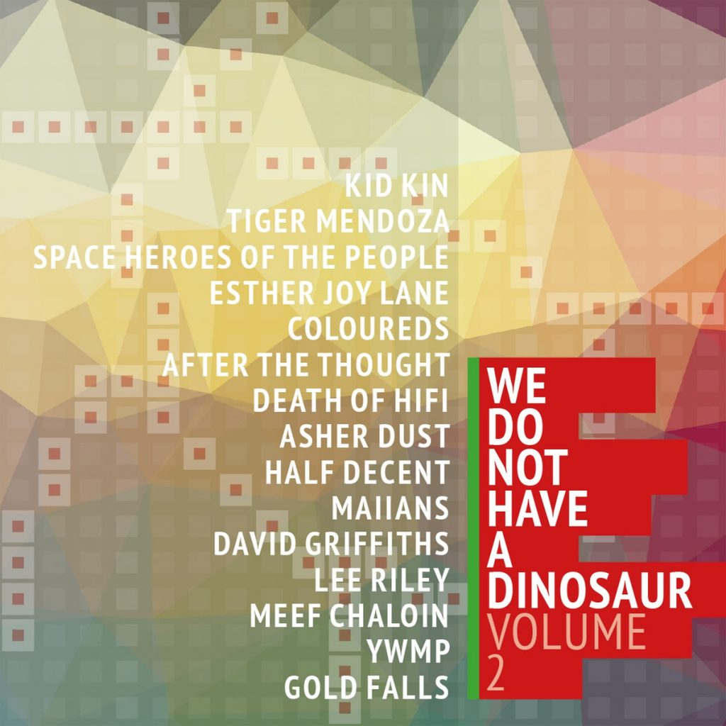 We Do Not Have A Dinosaur Vol. 2
